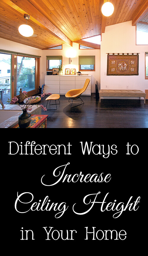 Different ways to increase ceiling height