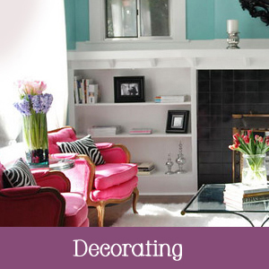 Decorating Tips, Tricks, and Ideas