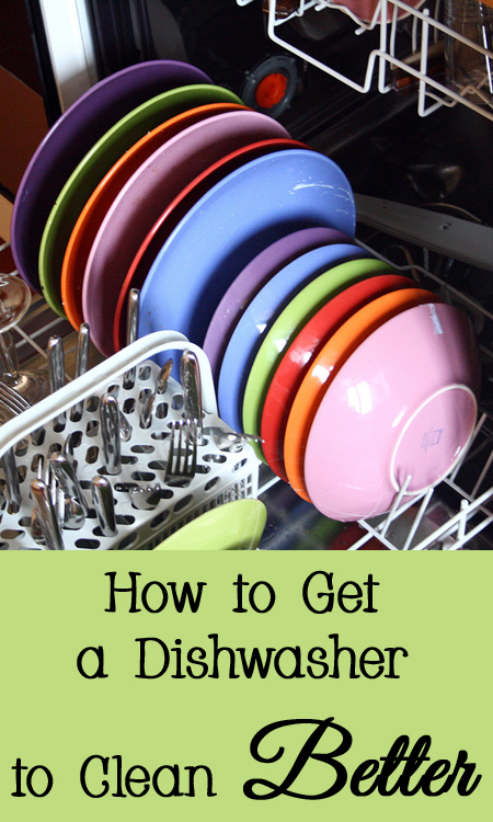 Tips and Tricks for How to Get a Dishwasher to Clean Better
