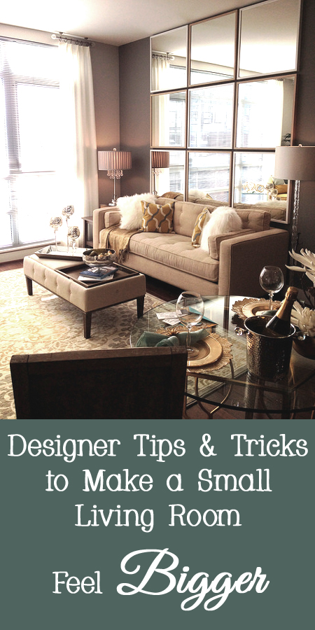 Designer Tips, Tricks, and Secrets to Make a Small Living Room Feel Bigger