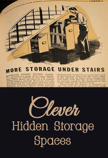 Clever Hidden Storage Spaces for Your Home