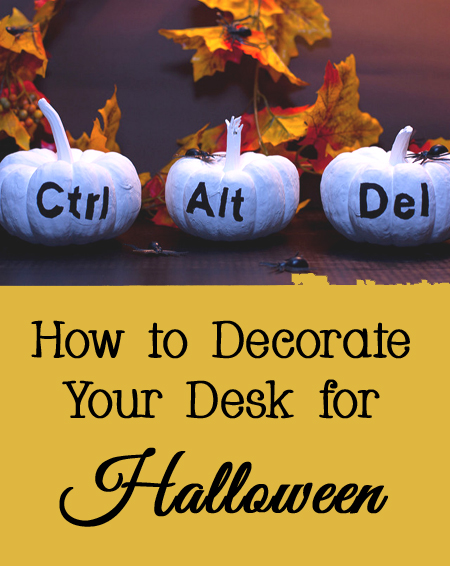 Tips and Tricks for How to Decorate Your Desk for Halloween