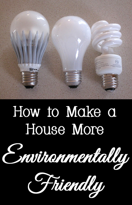 Tips and Tricks for How to Make a House More Environmentally Friendly