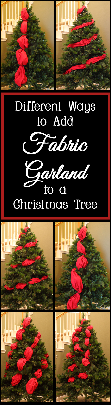 Different Ways to Add Fabric Garland to Your Christmas Tree