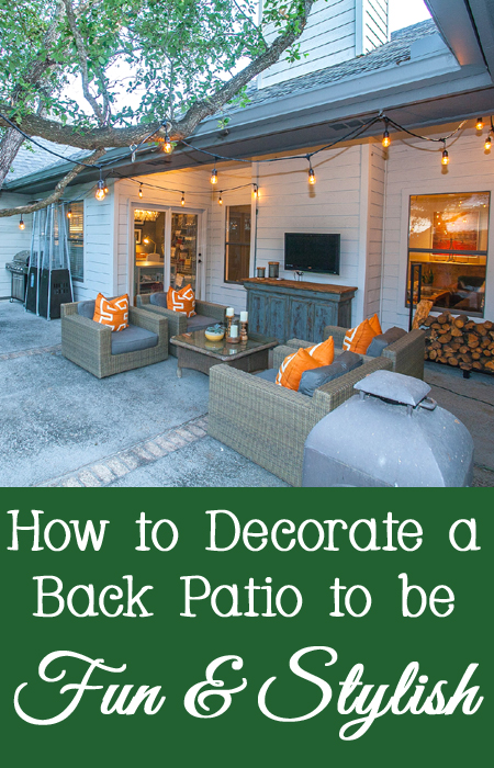 Tips and Tricks for How to Decorate a Back Patio to be Fun and Stylish