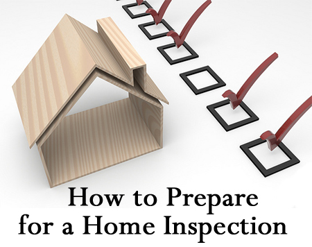 Tips & Tricks for How to Prepare for a Home Inspection