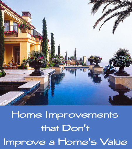bad ideas for home improvements