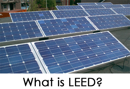 What is LEED Certified?