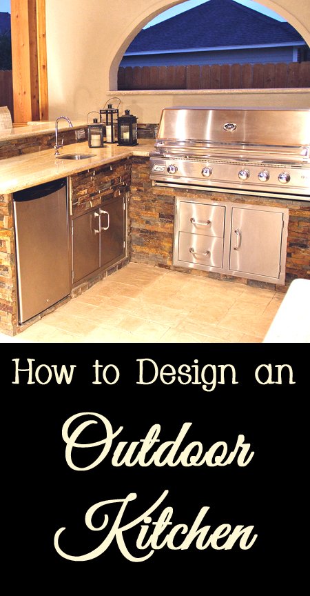 Tips and Tricks for How to Design an Outdoor Kitchen