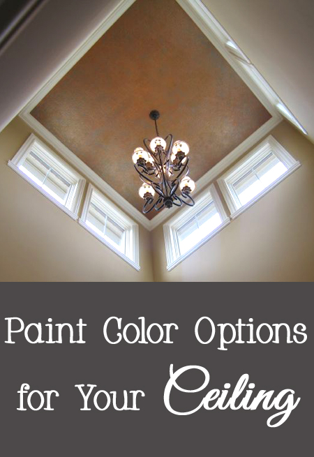 Paint Color Options for Your Ceiling