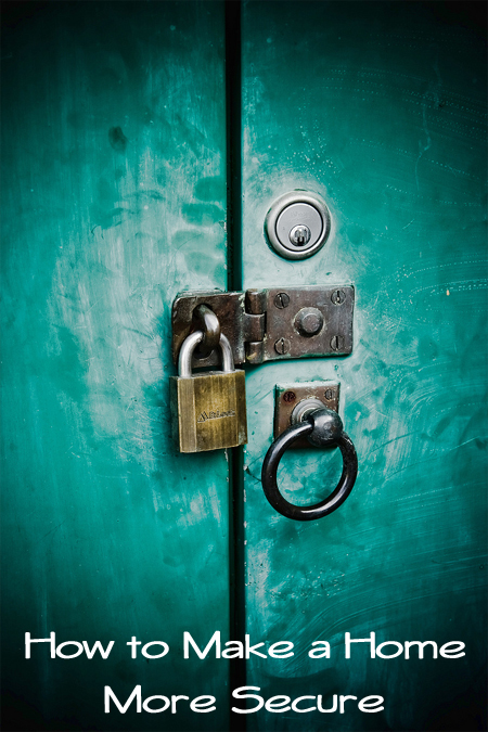 How to Make a Home More Secure